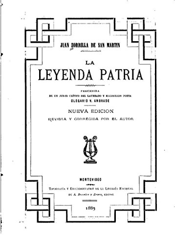 La leyenda patria por Juan Zorrilla de San Martʹin
