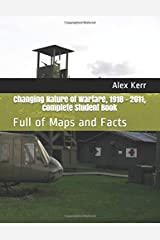 Changing Nature of Warfare, 1918 - 2011 Complete Student Book: Full of Maps and Facts Paperback