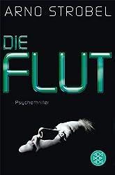 Die Flut: Psychothriller