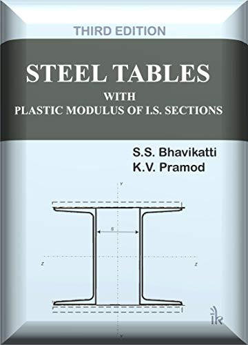 Steel Tables With Plastic Modulus of I S  Sections (English Edition)