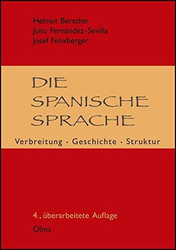 Die spanische Sprache: Verbreitung, Geschichte, Struktur