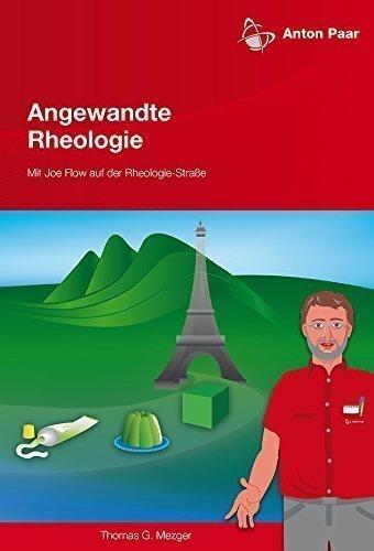 Angewandte Rheologie - Mit Joe Flow auf der Rheologie-Straße
