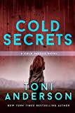 Cold Secrets | Toni Anderson | Uit Cold Justice Serie | Romantische Thriller | Engels