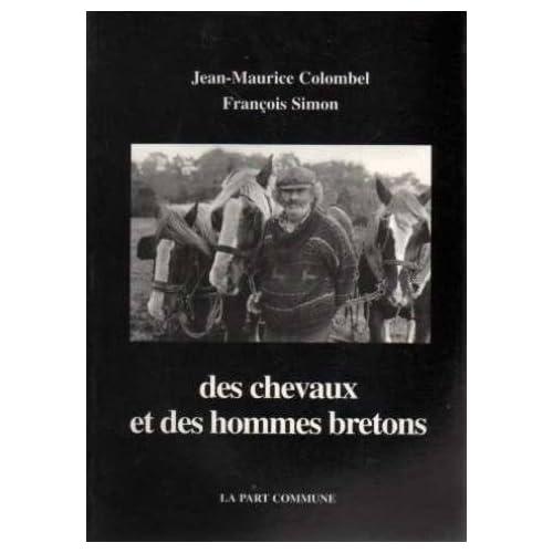 Des Chevaux et des Hommes Bretons