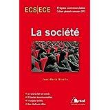 La société - Thème de culture générale HEC concours 2012