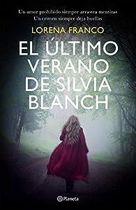El último verano de Silvia Blanch par Lorena Franco