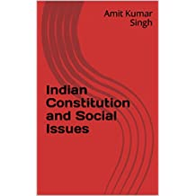 Indian Constitution and Social Issues