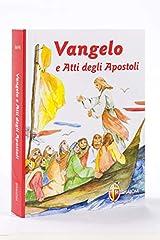 Idea Regalo - Vangelo e Atti degli Apostoli. Nuova versione ufficiale della Conferenza Episcopale Italiana. Copertina illustrata per ragazzi