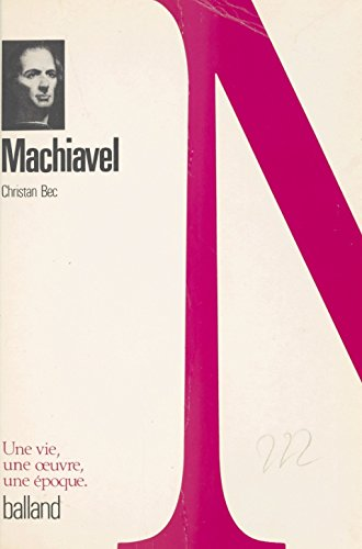 Machiavel (Phares) par Christian Bec