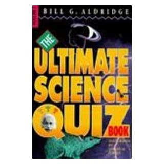 The Ultimate Science Quiz Book: 001
