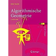 Algorithmische Geometrie: Grundlagen, Methoden, Anwendungen (eXamen.press)