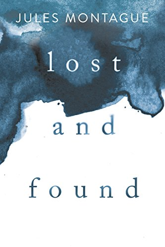 Lost and Found: Memory, Identity, and Who We Become When We're No Longer Ourselves