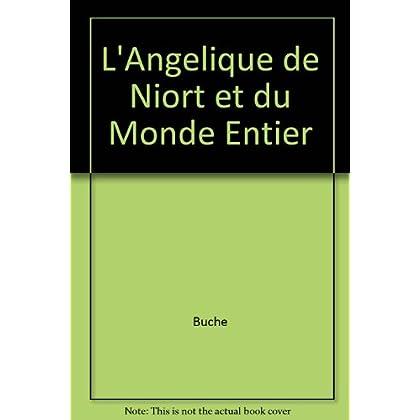 L'Angelique de Niort et du Monde Entier