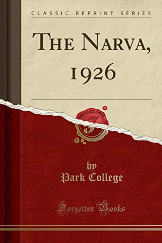 The Narva, 1926 (Classic Reprint) por Park College