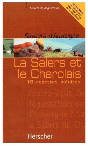 Saveurs d'Auvergne:Salers et Charolais par Landrieu/Marot/Riche