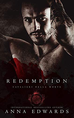 Redemption (Cavalieri Della Morte Book 10) by Anna Edwards