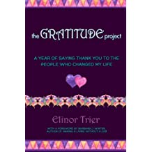 The Gratitude Project: A Year Of Saying Thank You To The People Who Changed My Life