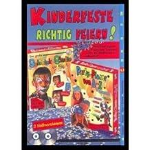 Kinderfeste richtig feiern, 2 CD-ROMs Für Windows 95, 98, Me, XP. Enth.: Das große Schmink-Studio für Kids und Party-Planer von A - Z