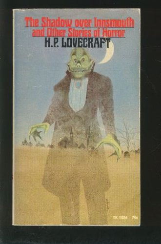 The Shadow Over Innsmouth and other Stories of Horror par H.P. Lovecraft, H P Lovecraft H. P. LOVECRAFT