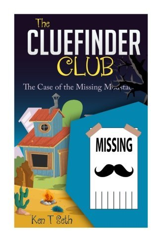 the-clue-finder-club-the-case-of-missing-moustache-kids-detective-books-the-cluefinder-club-volume-5