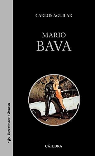Mario Bava (Signo E Imagen - Signo E Imagen. Cineastas) por Carlos Aguilar Gutiérrez