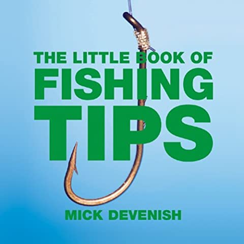 The Little Book of Fishing Tips by Michael Devenish (2007-03-22)