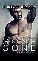 GONE - Part Three (The GONE Series) (Volume 3) by Deborah Bladon (2015-01-07)