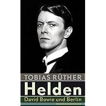 Helden: DavidBowieundBerlin