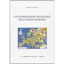 La cooperazione regionale nell'Unione Europea