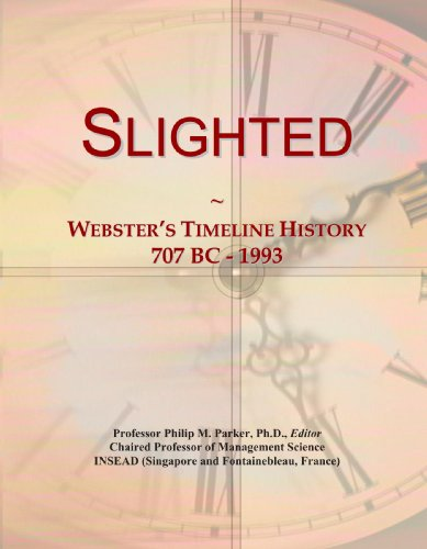 Slighted: Webster's Timeline History, 707 BC - 1993