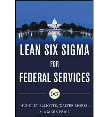 building-high-performance-government-through-lean-six-sigma-a-leaders-guide-to-creating-speed-agilit
