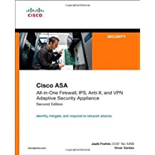 Cisco ASA: All-in-One Firewall, IPS, Anti-X, and VPN Adaptive Security Appliance (2nd Edition) 2nd edition by Frahim, Jazib, Santos, Omar (2010) Paperback