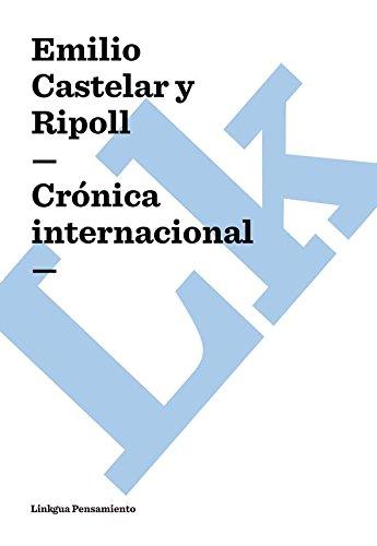 Crónica internacional (Pensamiento) por Emilio Castelar y Ripoll