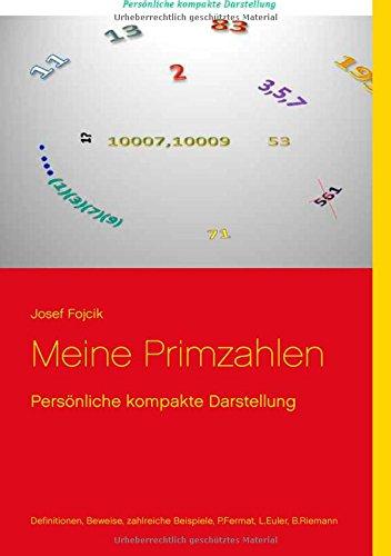 Meine Primzahlen: Persönliche kompakte Darstellung