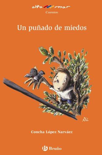 Un puñado de miedos (Castellano - A Partir De 8 Años - Altamar)