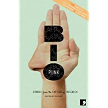 Bio-Punk: Stories from the Far Side of Research (Science-Into-Fiction) by Toby Litt (2012-10-04)