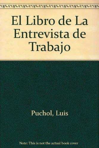 Libro de entrevistas de trabajo por Luis Puchol