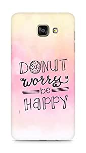 AMEZ donut dont worry be happy Back Cover For Samsung Galaxy A7 (2016 EDITION)