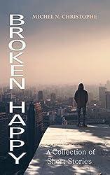 Broken Happy (English Edition)