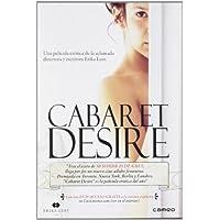 Cabaret Desire (2011) by Toni Fontana