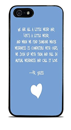 we-are-all-a-little-weird-famous-childrens-author-quote-black-hardshell-case-for-iphone-5-5s