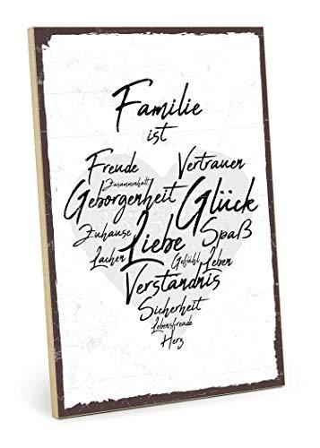 TypeStoff Holzschild mit Spruch - Familie IST - im Vintage-Look mit Zitat als Geschenk und Dekoration zum Thema Zuhause, Vertrauen und Zusammenhalt (19,5 x 28,2 cm)