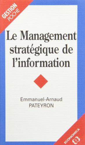 Le management stratégique de l'information par Emmanuel-Arnaud Pateyron