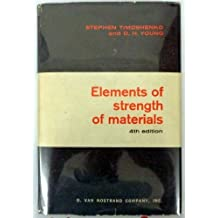 Elements of Strength of Materials by Stephen P. Timoshenko (1968-04-01)