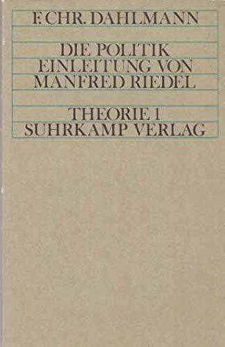 Die Politik. Einleitung von Manfred Riedel.