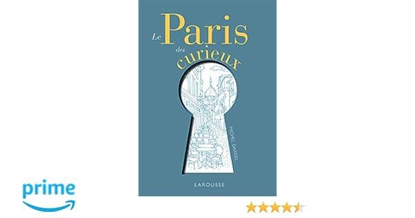 Amazon.fr - Le Paris des curieux - Michel Dansel - Livres 0a3c9adc4b2