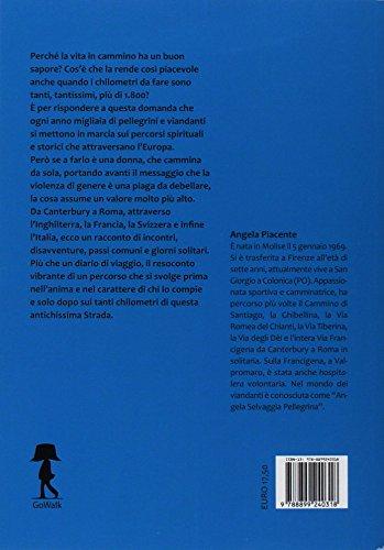 scaricare ebook gratis In cammino la vita ha un buon sapore. Emozioni e disavventure da Canterbury a Roma PDF Epub