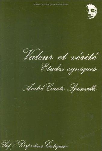 Valeur et vérité : Etudes cyniques par André Comte-Sponville