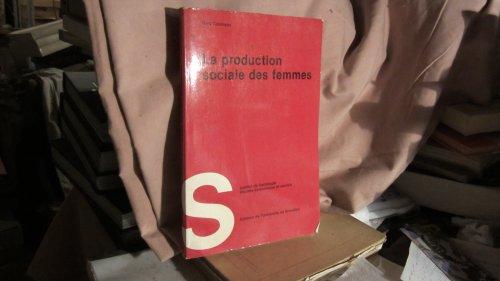 La production sociale des femmes par Géry Coomans