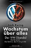 Die besten Bücher über amerikanische Geschichten - Wachstum über alles: Der VW-Skandal Bewertungen